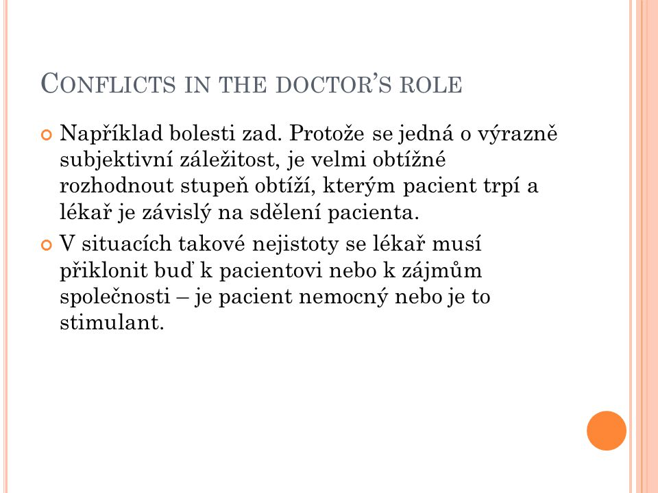 Conflicts in the doctor's role