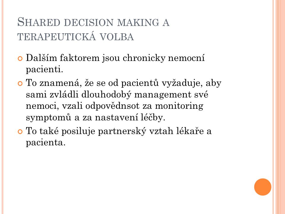 Shared decision making a terapeutická volba