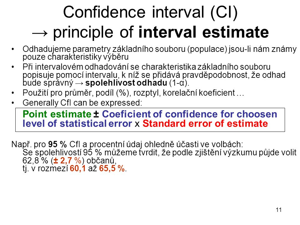 Confidence interval (CI) → principle of interval estimate