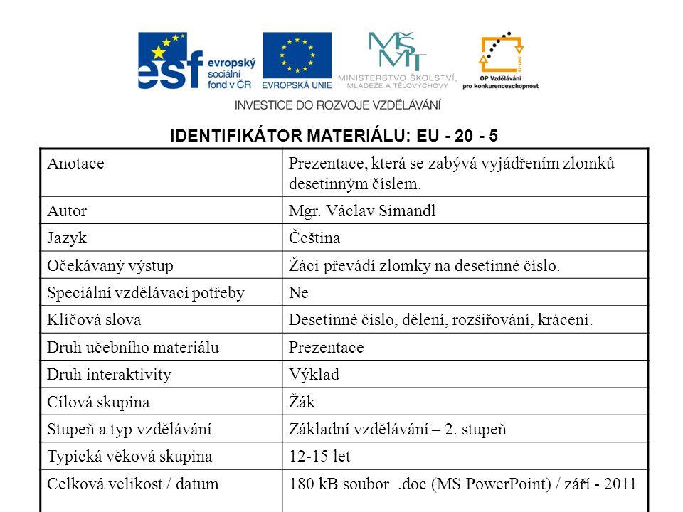 IDENTIFIKÁTOR MATERIÁLU: EU - 20 - 5