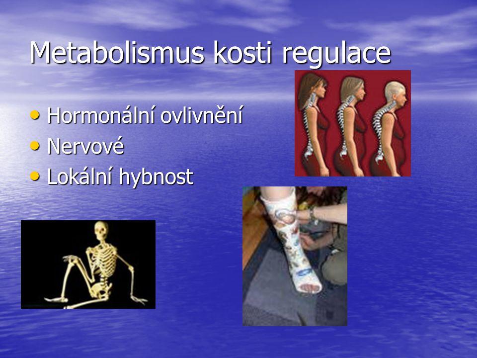 Metabolismus kosti regulace