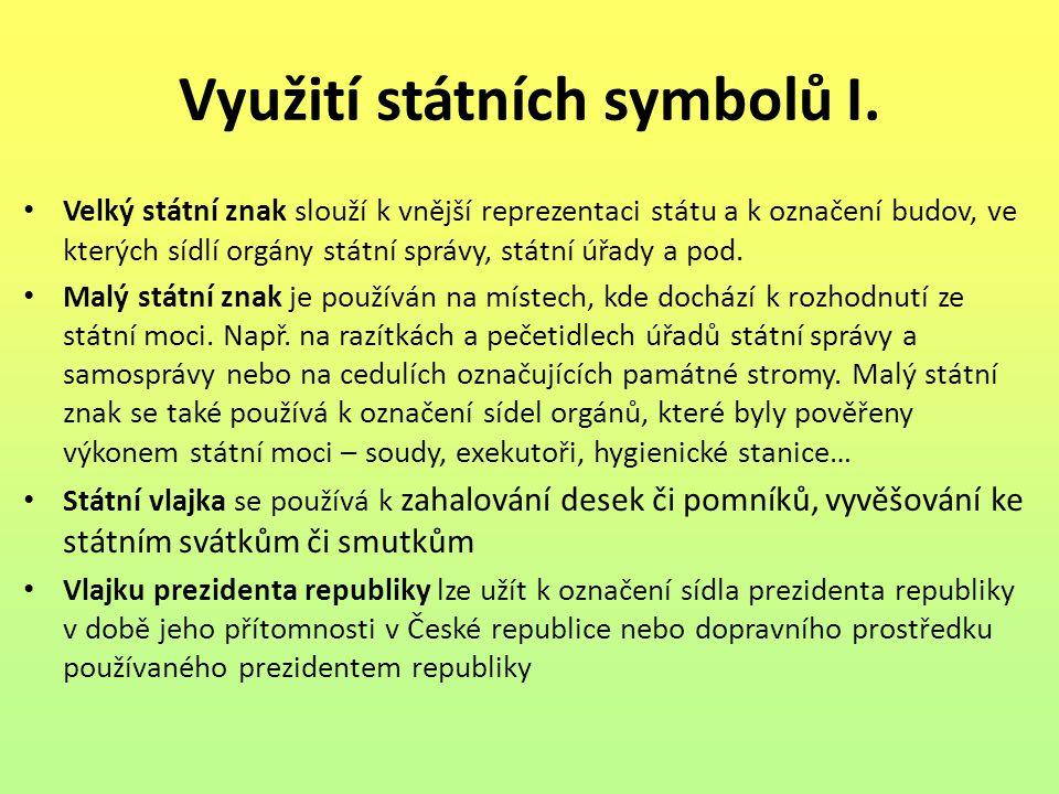 Využití státních symbolů I.
