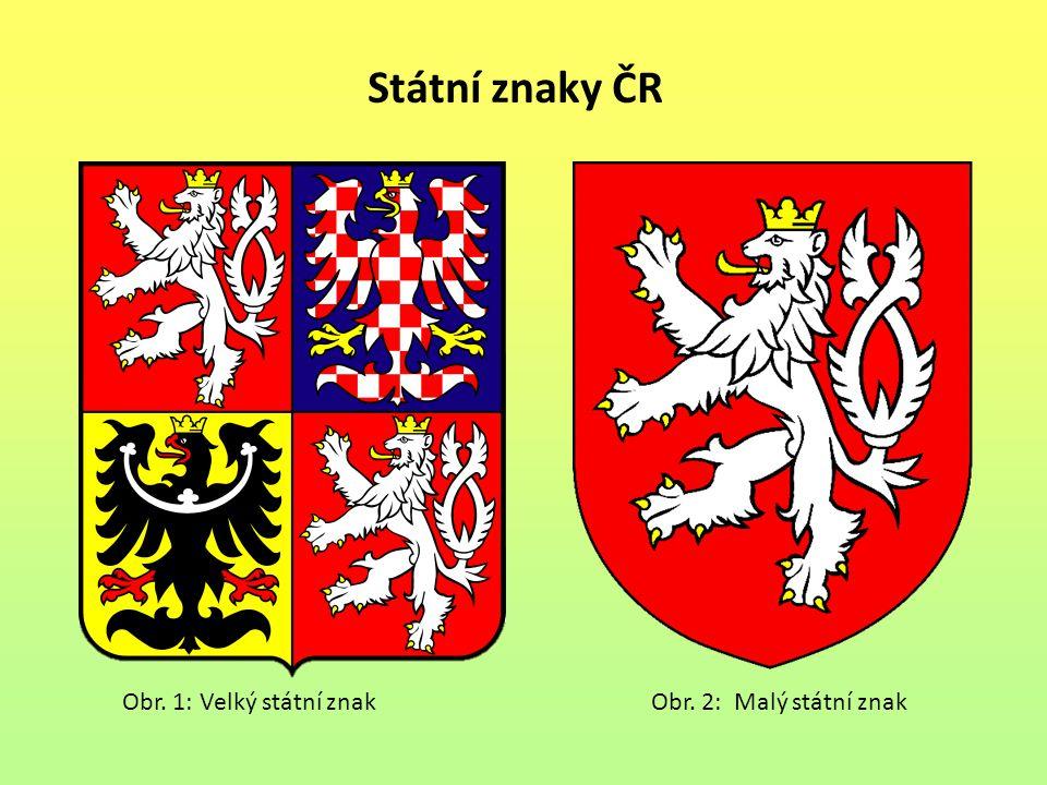 Státní znaky ČR Obr. 1: Velký státní znak Obr.