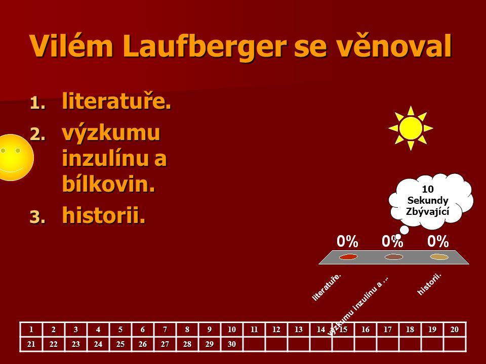 Vilém Laufberger se věnoval