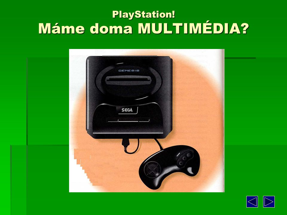PlayStation! Máme doma MULTIMÉDIA