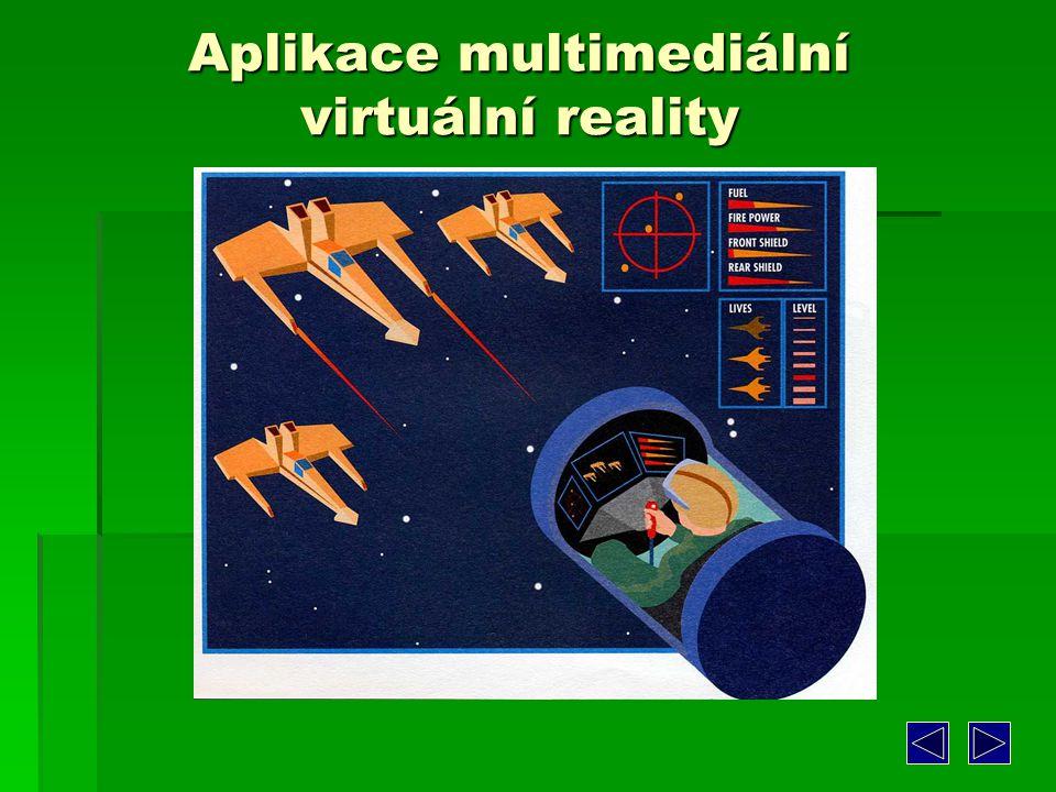Aplikace multimediální virtuální reality
