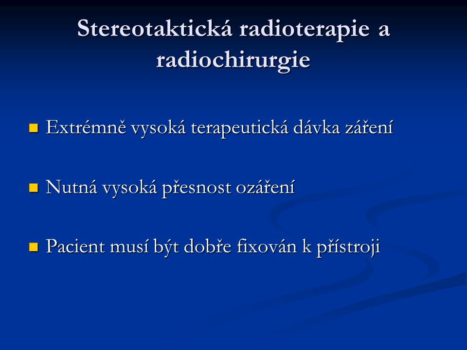 Stereotaktická radioterapie a radiochirurgie