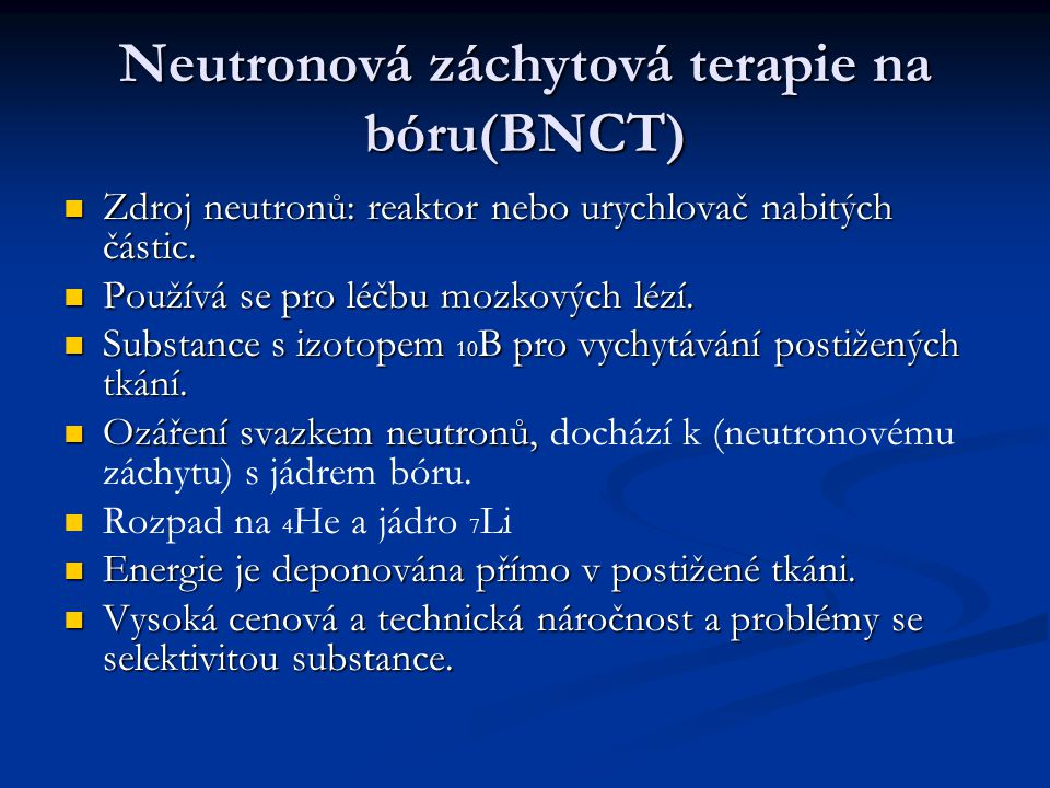 Neutronová záchytová terapie na bóru(BNCT)
