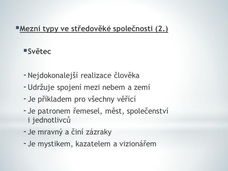 Mezní typy ve středověké společnosti (2.)