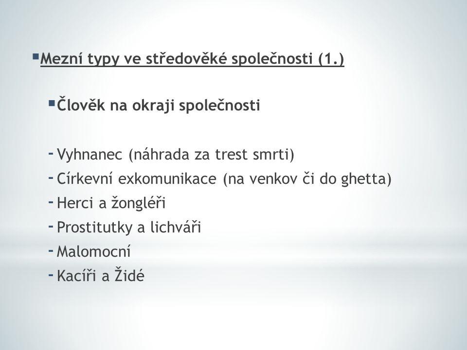 Mezní typy ve středověké společnosti (1.)