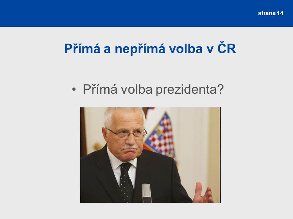 Přímá a nepřímá volba v ČR