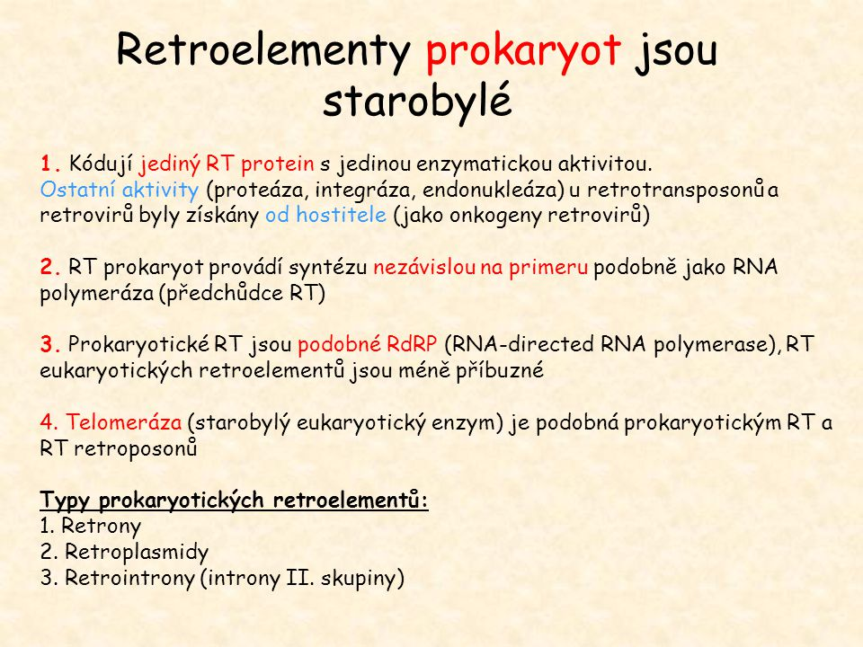 Retroelementy prokaryot jsou starobylé