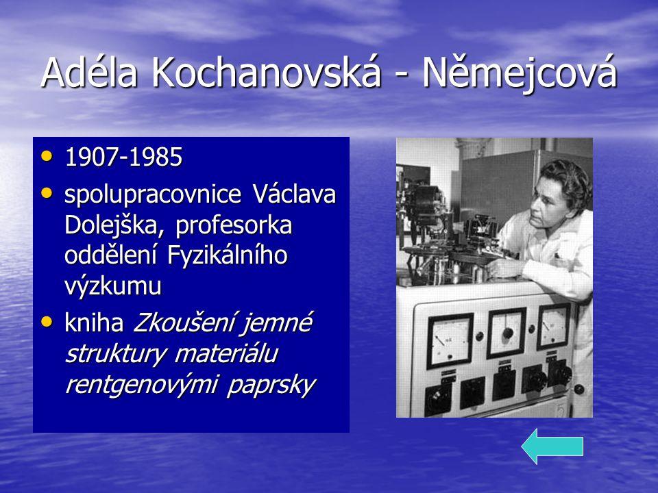 Adéla Kochanovská - Němejcová