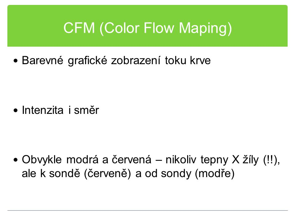 CFM (Color Flow Maping)