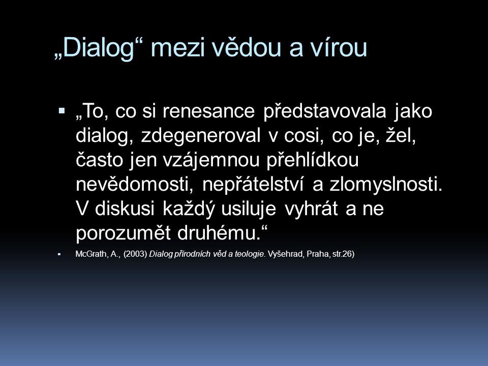 """""""Dialog mezi vědou a vírou"""