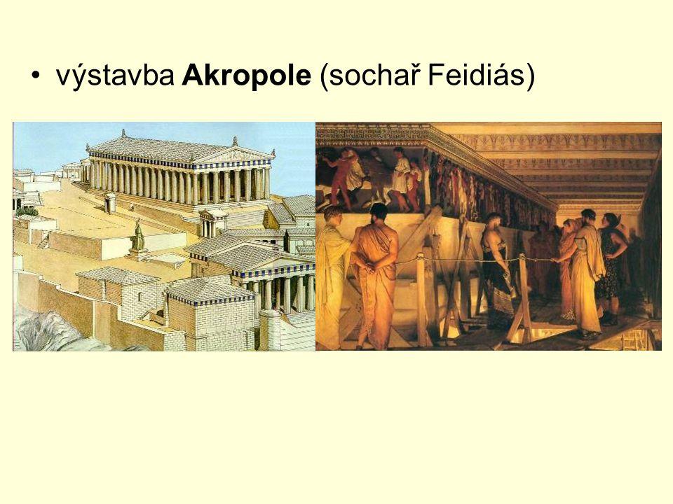 výstavba Akropole (sochař Feidiás)