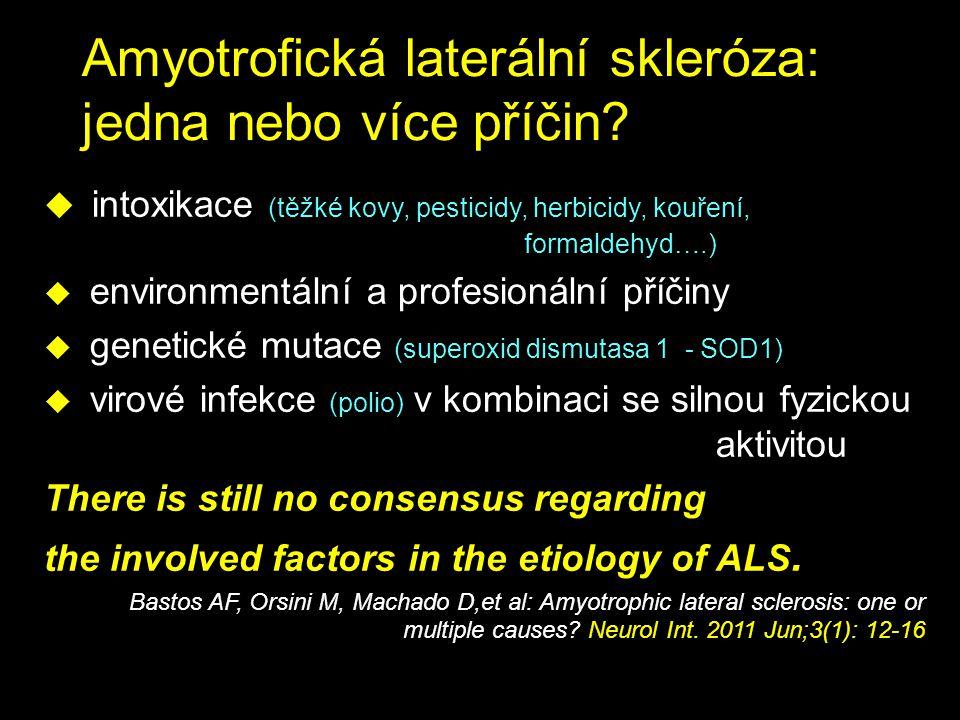 Amyotrofická laterální skleróza: jedna nebo více příčin