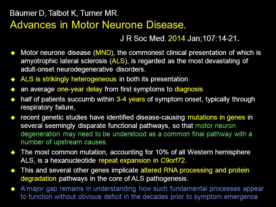 Bäumer D, Talbot K, Turner MR. Advances in Motor Neurone Disease