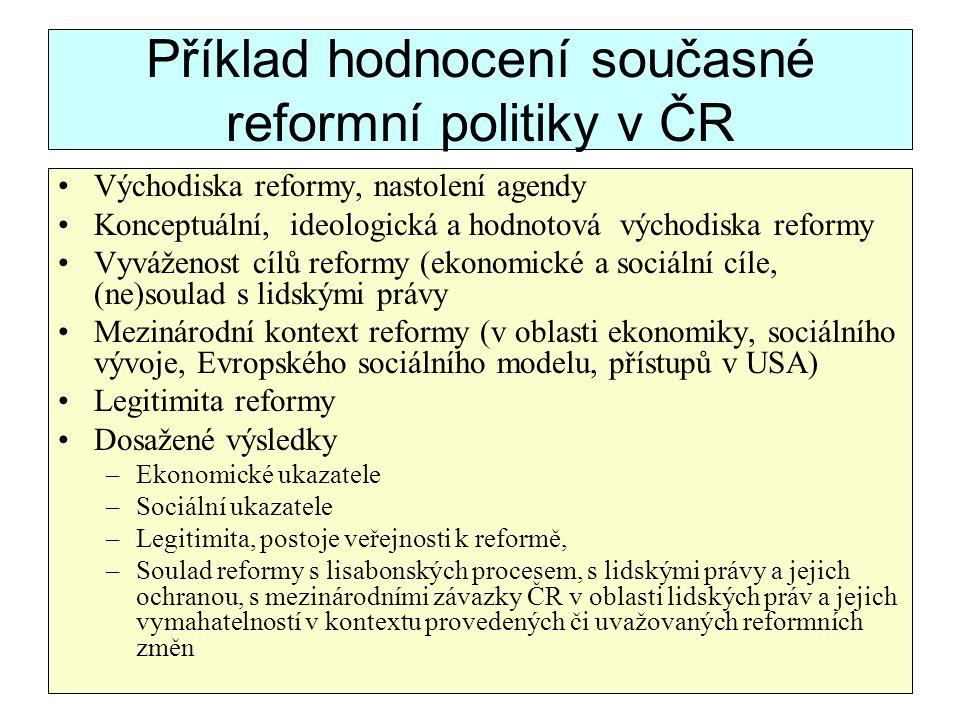 Příklad hodnocení současné reformní politiky v ČR