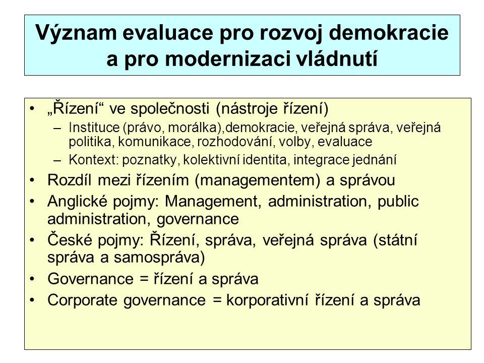 Význam evaluace pro rozvoj demokracie a pro modernizaci vládnutí