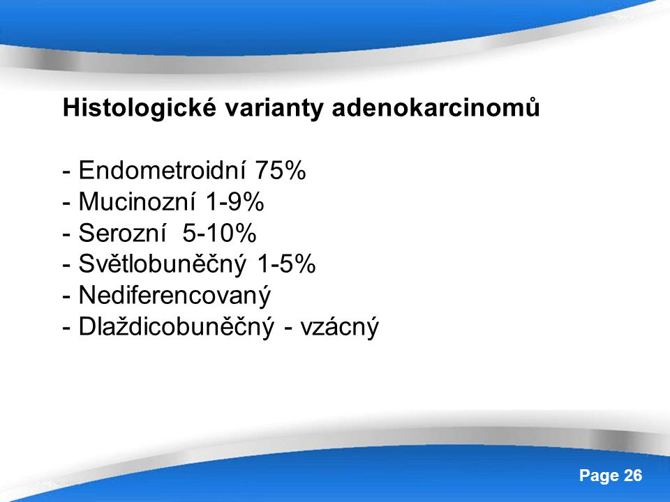 Histologické varianty adenokarcinomů