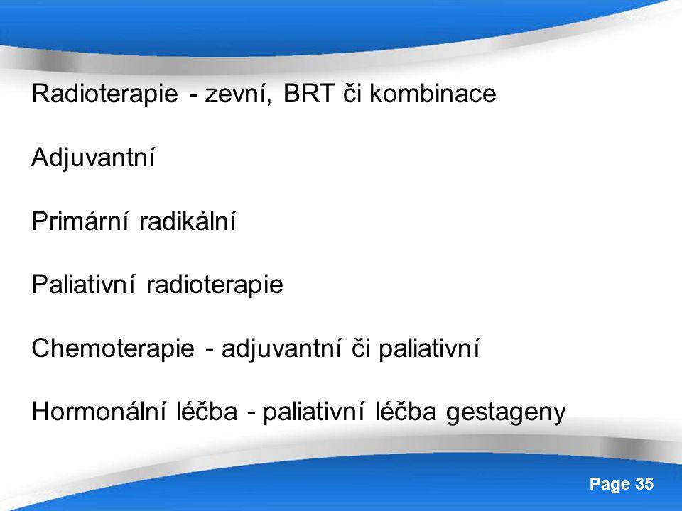 Radioterapie - zevní, BRT či kombinace