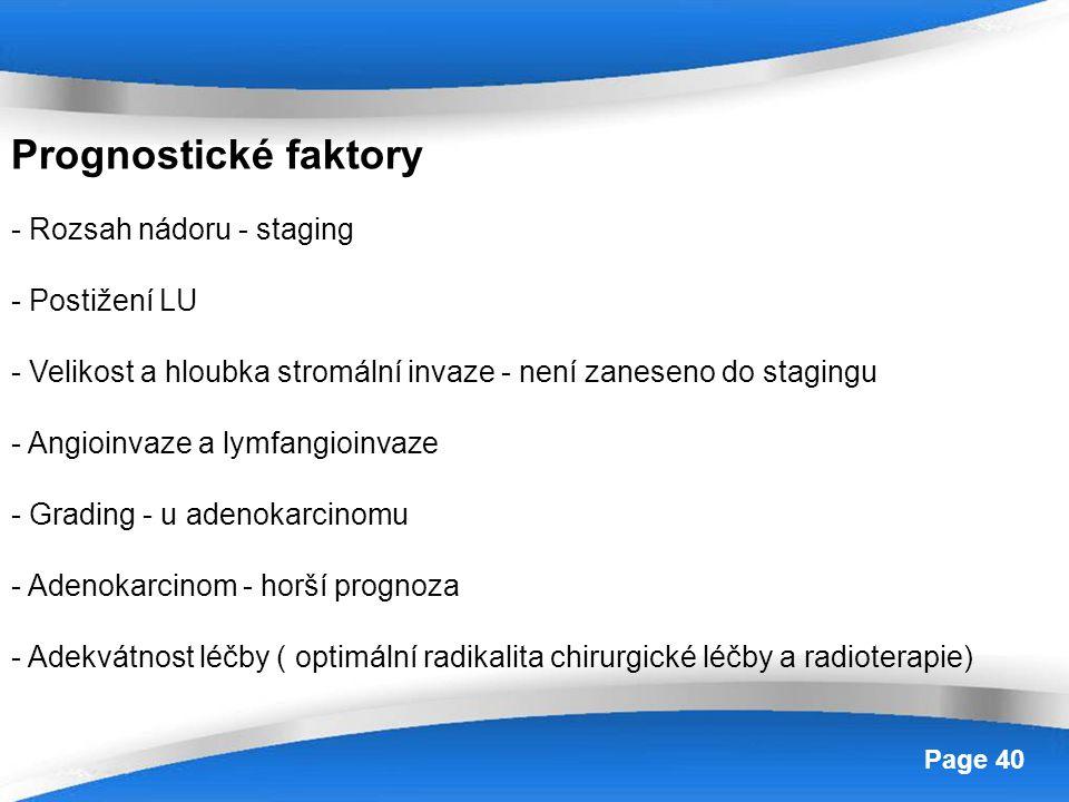 Prognostické faktory - Rozsah nádoru - staging - Postižení LU