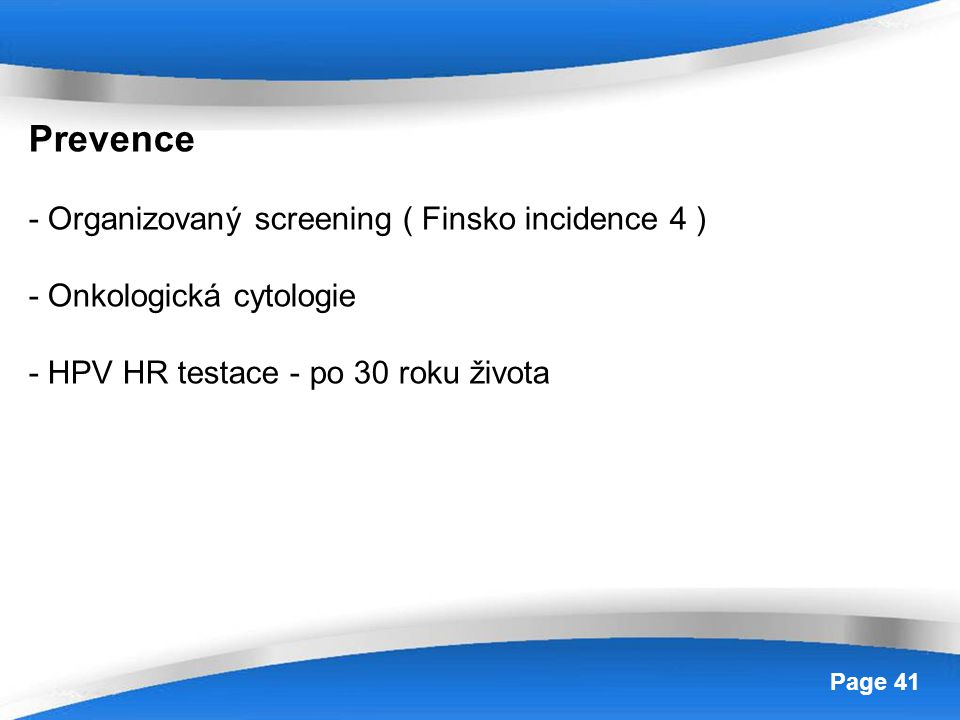 Prevence - Organizovaný screening ( Finsko incidence 4 )