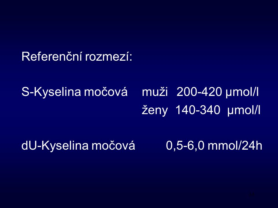 Referenční rozmezí: S-Kyselina močová muži 200-420 μmol/l.