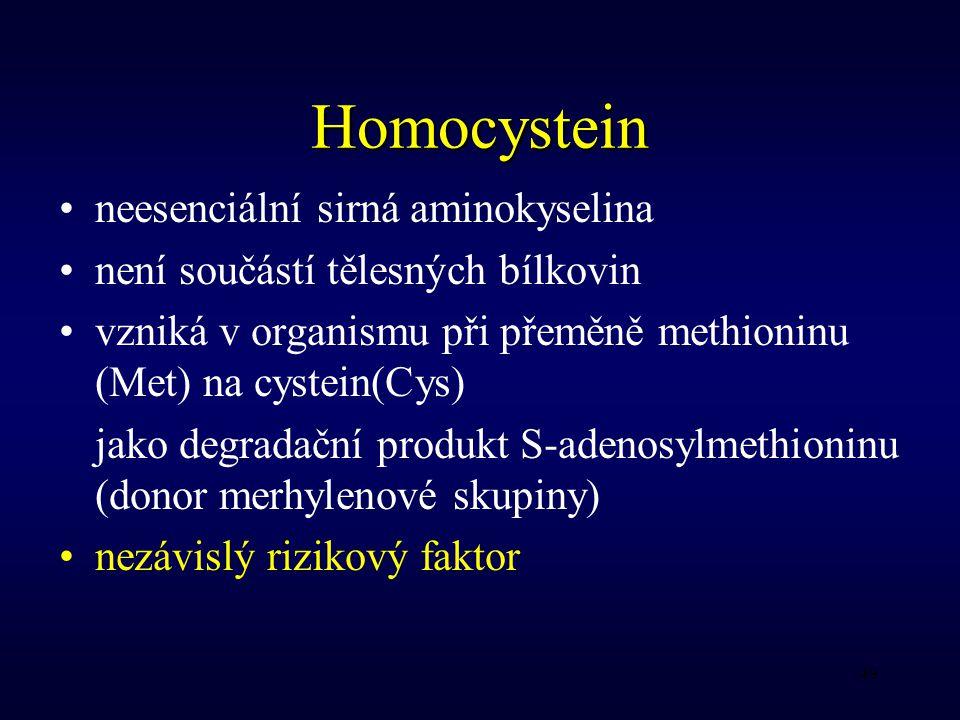 Homocystein neesenciální sirná aminokyselina