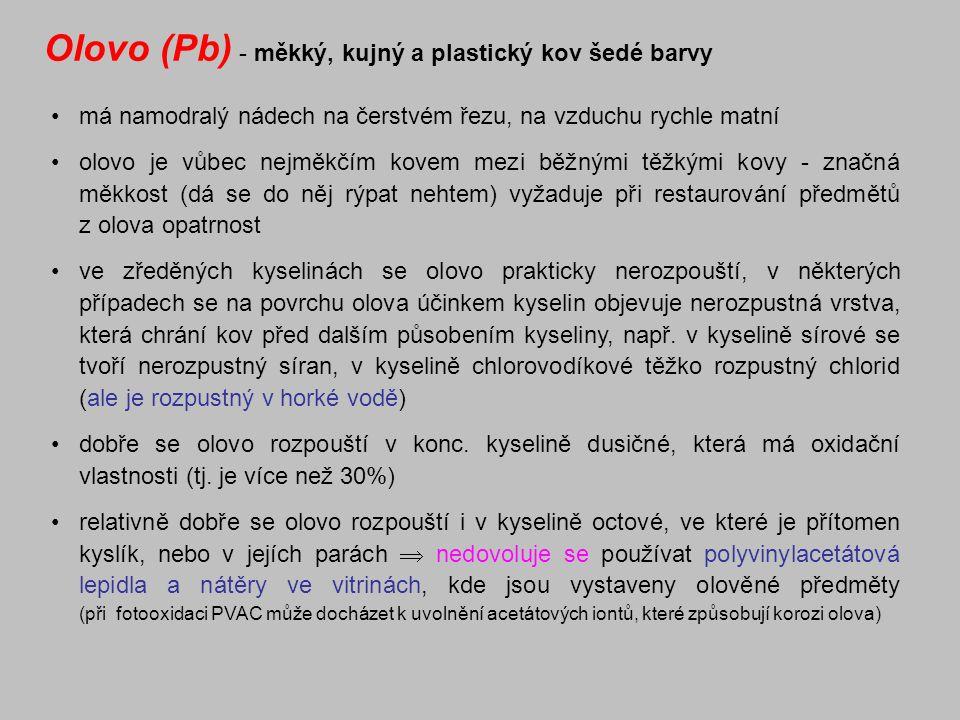 Olovo (Pb) - měkký, kujný a plastický kov šedé barvy