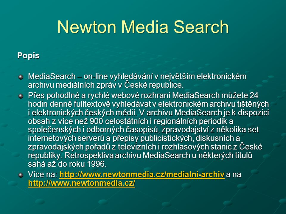 Newton Media Search Popis