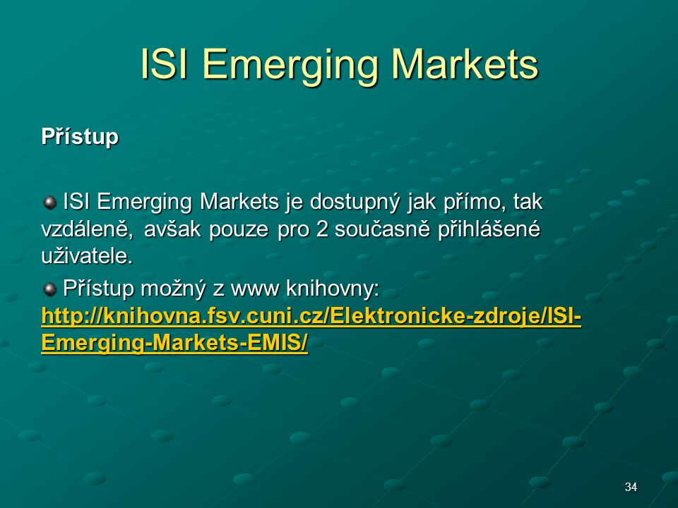 ISI Emerging Markets Přístup