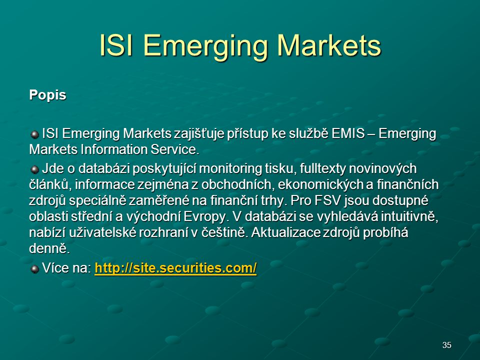 ISI Emerging Markets Popis