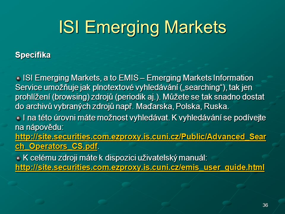 ISI Emerging Markets Specifika