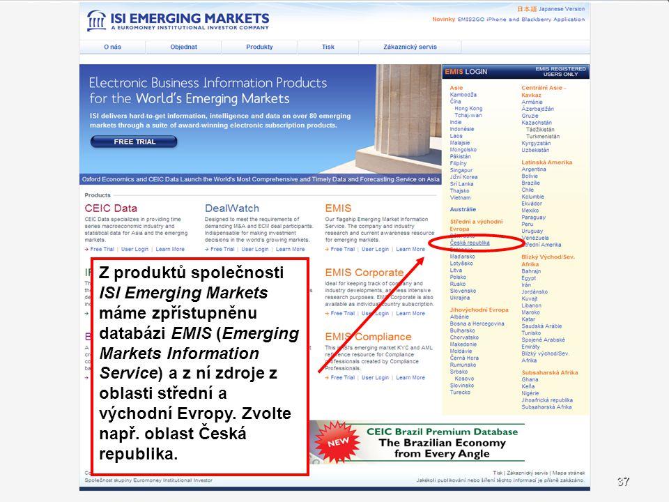 Z produktů společnosti ISI Emerging Markets máme zpřístupněnu databázi EMIS (Emerging Markets Information Service) a z ní zdroje z oblasti střední a východní Evropy. Zvolte např. oblast Česká republika.