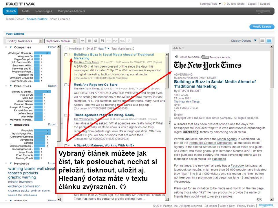 Vybraný článek můžete jak číst, tak poslouchat, nechat si přeložit, tisknout, uložit aj. Hledaný dotaz máte v textu článku zvýrazněn. 