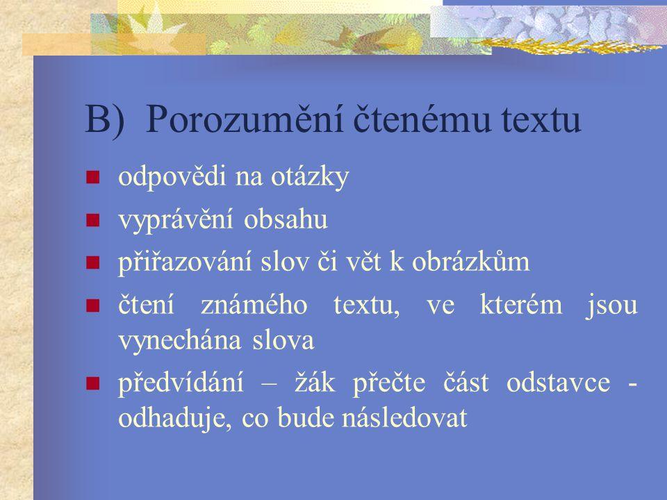 B) Porozumění čtenému textu