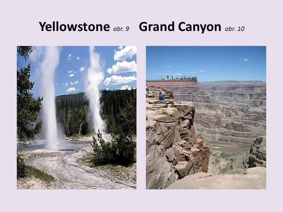 Yellowstone obr. 9 Grand Canyon obr. 10