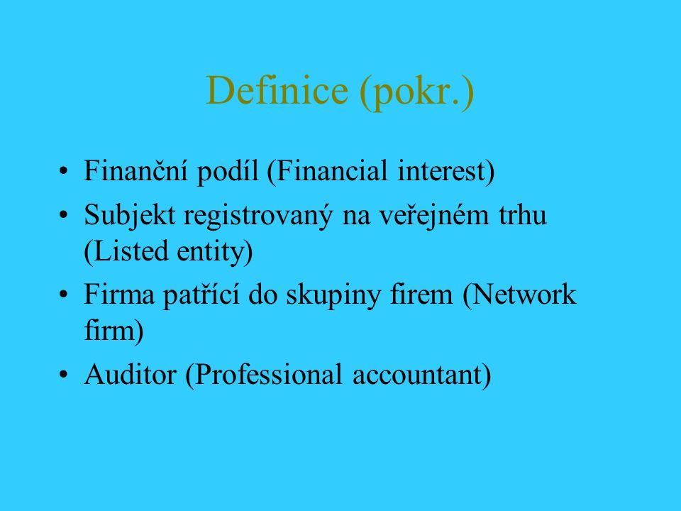 Definice (pokr.) Finanční podíl (Financial interest)