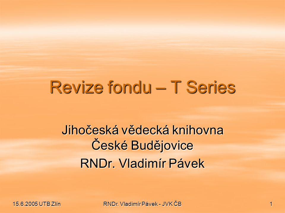 Jihočeská vědecká knihovna České Budějovice RNDr. Vladimír Pávek