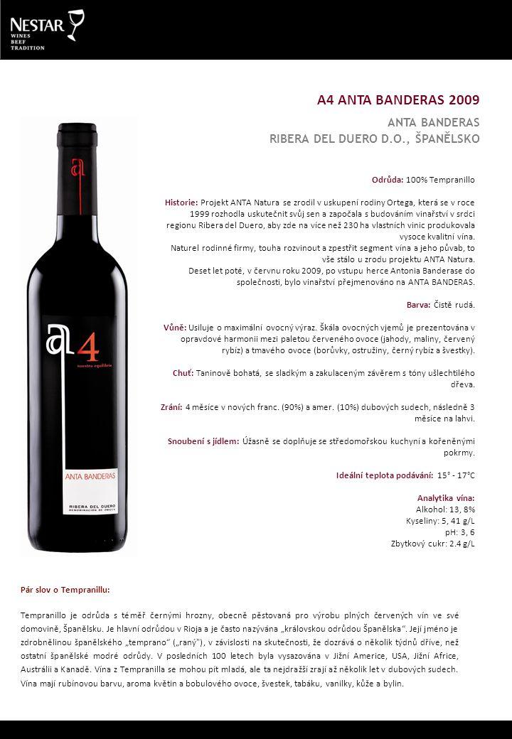 A4 ANTA BANDERAS 2009 ANTA BANDERAS RIBERA DEL DUERO D.O., ŠPANĚLSKO