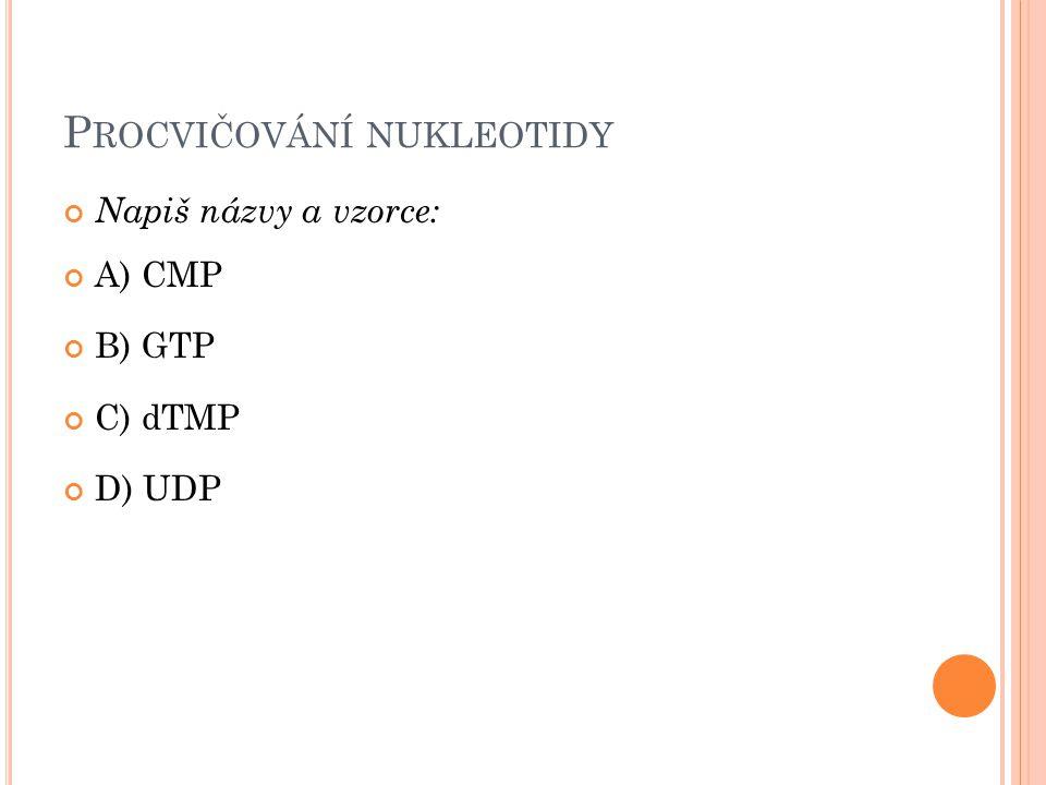 Procvičování nukleotidy