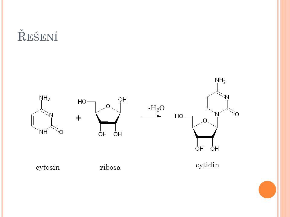 Řešení -H2O cytidin cytosin ribosa