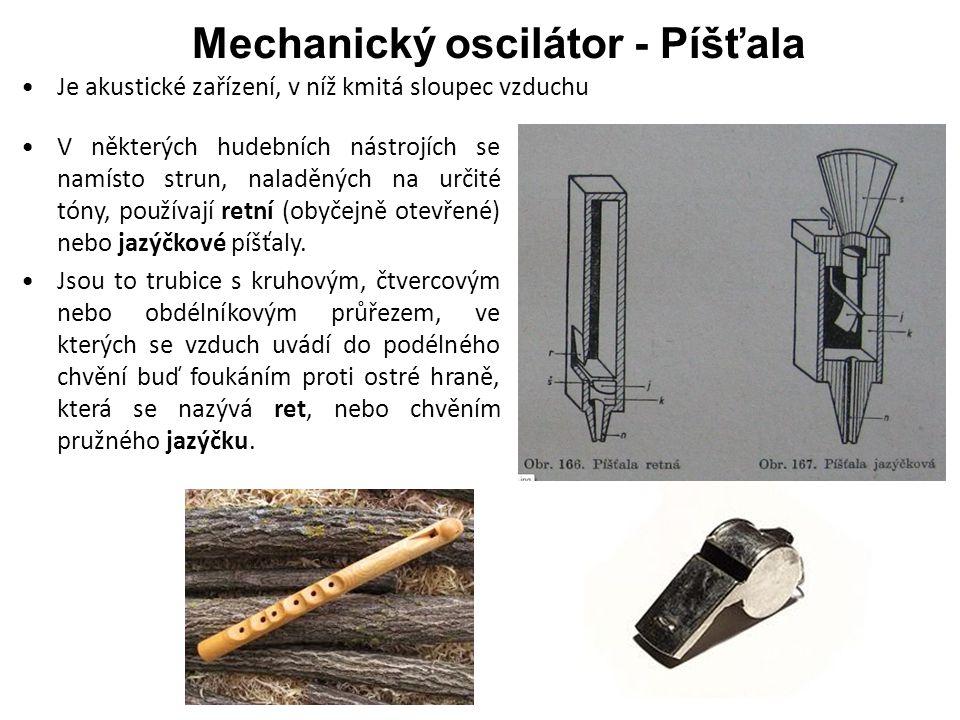 Mechanický oscilátor - Píšťala