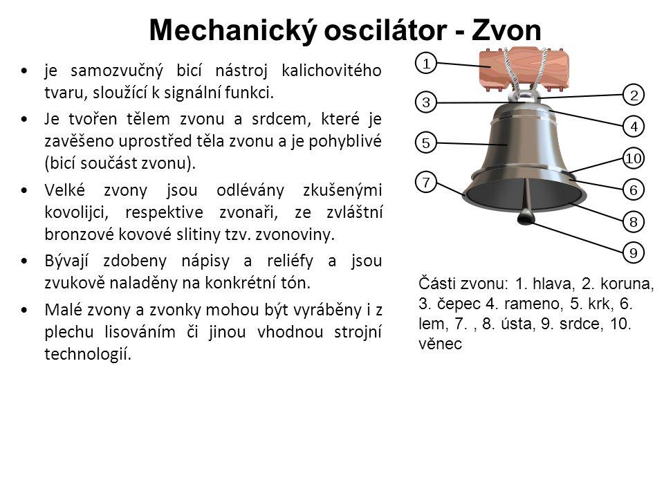 Mechanický oscilátor - Zvon