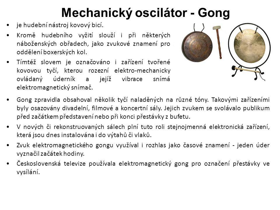 Mechanický oscilátor - Gong