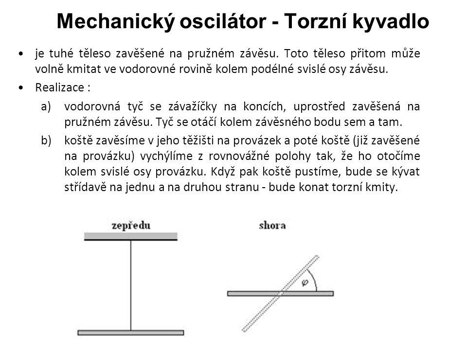 Mechanický oscilátor - Torzní kyvadlo
