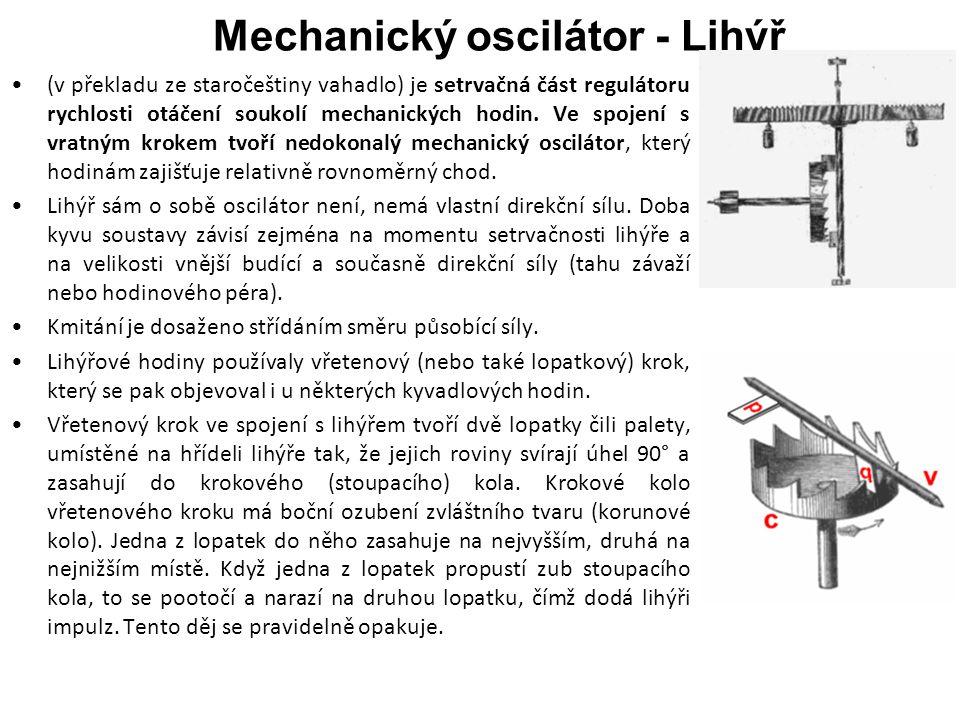 Mechanický oscilátor - Lihýř