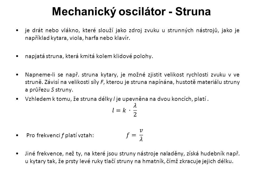 Mechanický oscilátor - Struna